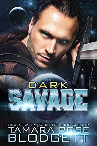 The Dark Savage (#7): New Adult Dark Paranormal / Sci-fi Romance (The Savage Series)
