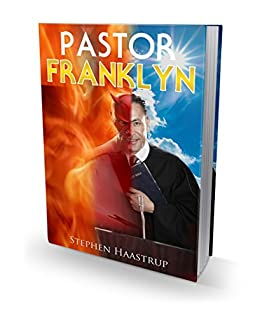 Pastor Franklyn by [Haastrup, Stephen]