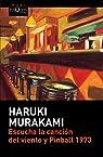 Escucha la canción del viento y Pinball 1973 par Murakami