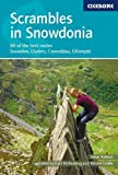 Scrambles in Snowdonia: Snowdon, Glyders, Carneddau, Eifionydd and outlying areas (Techniques)