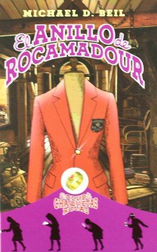 El anillo de Rocamadour. El club de chaquetas rojas 1 (El Club De Chaquetas Rojas / the Red Blazer Girls) (Spanish Edition) (El Club De Las Chaquetas Rojas / The - Red Girls Books Blazer