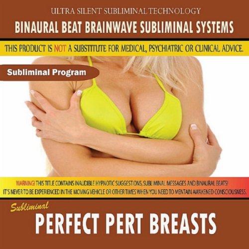 (Perfect Pert Breasts)