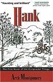 Hank, Arch Montgomery, 1890862223
