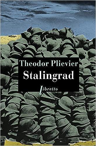 Amazon.fr - Stalingrad - Plievier, Théodor, Stephano, Paul - Livres