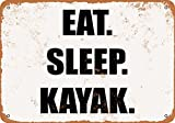 Wall-Color 7 x 10 METAL SIGN - EAT. SLEEP. KAYAK....