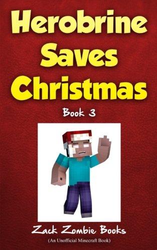 Herobrine Saves Christmas Zombie Books product image
