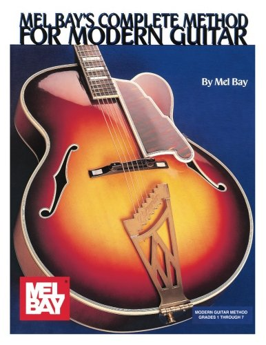 Complete Method for Modern Guitar (Mb93396) (Techniques Mel Bay)