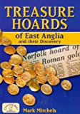 Treasure Hoards of East Anglia (Countryside Books Reference)
