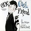 One Cool Friend Audiobook by Toni Buzzeo Narrated by Robertson Dean, David deVries, Owen Tanzer