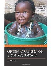Green Oranges on Lion Mountain