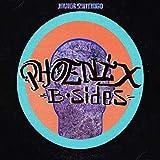 Phoenix B-Sides