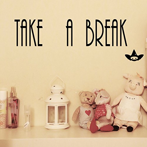 "By Decorainbow-""Take a break"" quotes Black Home Decoration bed, living, kitchen, beth room wall window computer car bumper decal sticker B08"