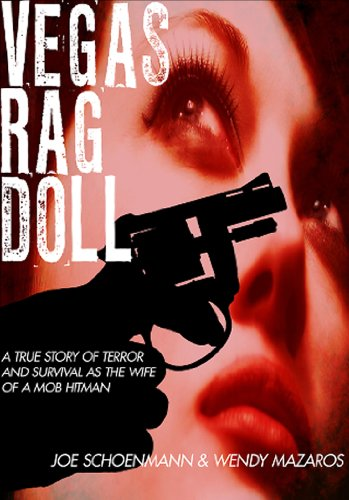 (Vegas Rag Doll: A True Story of Terror and Survival as a Mob Hitman's Wife)