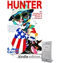 E. Jean Carroll - HUNTER: The Strange and Savage Life of Hunter S. Thompson