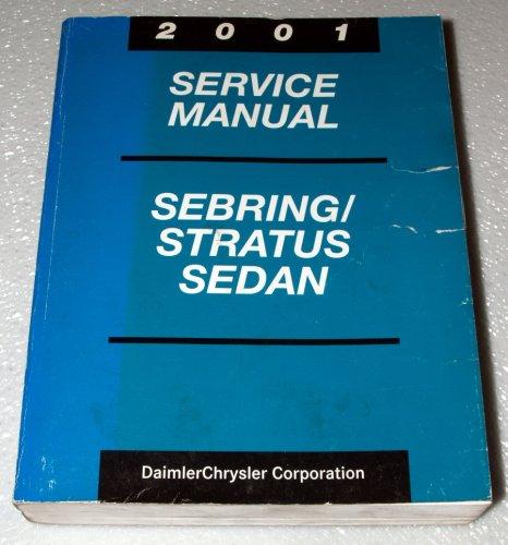 2001 Chrysler Sebring Sedan, Dodge Stratus Sedan Service Manual (Chrysler JR41 Platform)