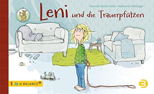 Leni und die Trauerpfützen (kids in BALANCE)