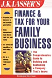 Finance and Tax for Your Family Business, Barbara Weltman, 0471396230