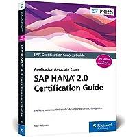 SAP HANA 2.0 Certification Guide: Application Associate Exam C_HANAIMP_15 (Third Edition) (SAP PRESS)