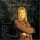 BLACK, FRANCES - GREATEST HITS