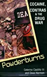 Powderburns: Cocaine, Contras & the Drug War