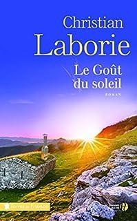 Le goût du soleil, Laborie, Christian
