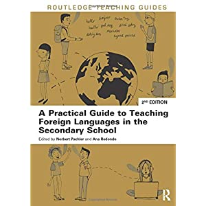 A Practical Guide to Teaching Foreign Languages