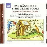 Das Gänsebuch (The Geese Book) - German Medieval Chant