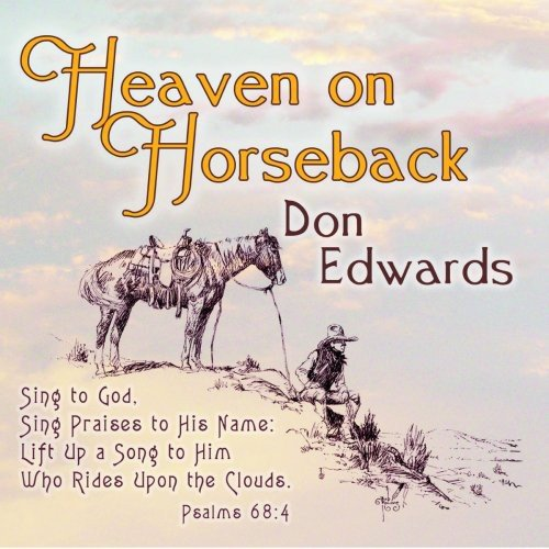 Heaven on Horseback by Edwards, Don