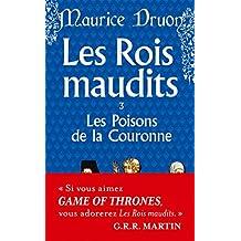 ROIS MAUDITS (LES) T.03 : LES POISONS DE LA COURONNE