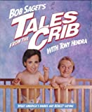 Bob Saget's Tales From The Crib