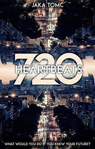 720 Heartbeats by [Tomc, Jaka]