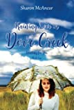 RAINING LOVE in DOVE CREEK (Waiting for You) (Volume 1)