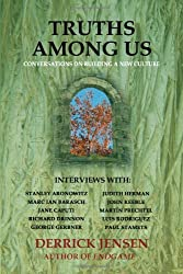 Truths Among Us: Conversations on Building a New Culture (Flashpoint Press)