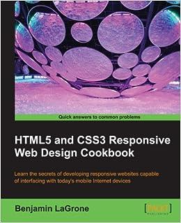 Html5 and Css3 Responsive Web Design Cookbook: Amazon.es: Benjamin Lagrone: Libros en idiomas extranjeros