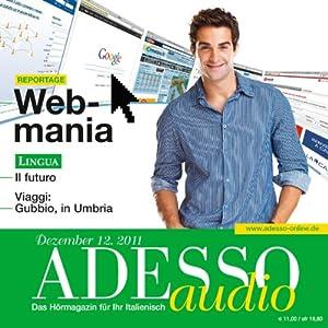 ADESSO Audio - Il futuro. 12/2011 Hörbuch