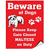 Beware Of Maltese Dog On Duty Vinyl LABEL DECAL STICKER 9 inches x 12 inches