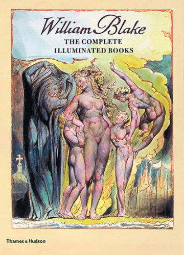 The Complete Illuminated Books (2001) (Book) written by William Blake