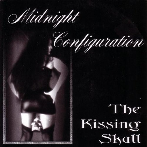 The Kissing Skull By Midnight Configuration  2010 11 30