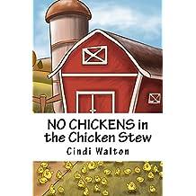NO CHICKENS in the Chicken Stew