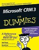 Microsoft CRM 3 for Dummies, Joel Scott and David Lee, 0471799459