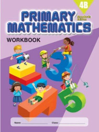 Download Primary Mathematics 4B Workbook (Standards Edition) pdf epub