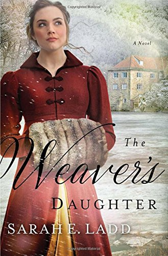 The Weaver's Daughter: A Regency Romance Novel ebook