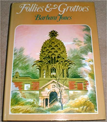 Book Follies And Grottoes (Art and Architecture)