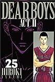DEAR BOYS ACT2(25) (講談社コミックス月刊マガジン)
