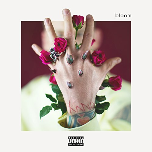 bloom [Explicit]