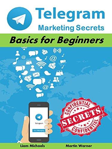 Amazon com: Telegram Marketing Secrets: Basics for Beginners