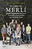 El libro de Merlí: Filosofía y Merlinadas que te harán flipar