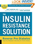 The Insulin Resistance Solution: Reve...