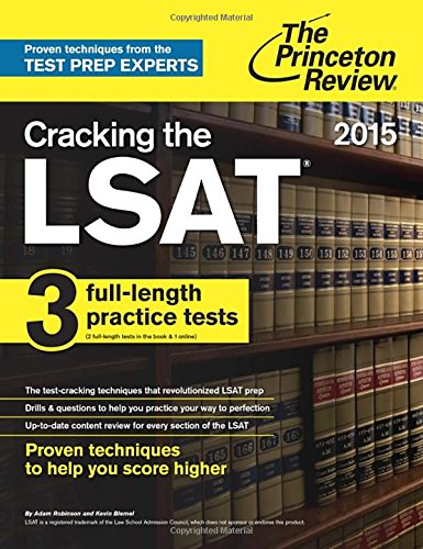 Cracking the LSAT with 3 Practice Tests, 2015 Edition (Graduate School Test Preparation)