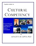 Quick Guide to Cultural Competency, Sangeeta Gupta, 098002160X